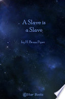 Read Online A Slave Is a Slave For Free