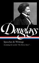 Frederick Douglass  Speeches and Writings  LOA  358