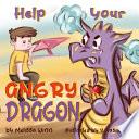 Help Your Angry Dragon