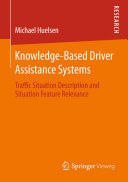 Knowledge Based Driver Assistance Systems