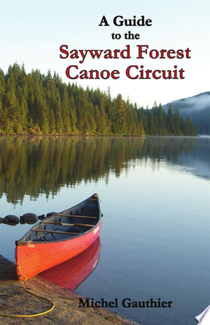 Download Sayward Forest Canoe Circuit Free PDF Books - Free PDF