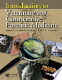 Introduction to Veterinary and Comparative Forensic Medicine Book