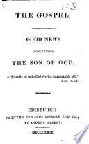 The Gospel Good News Concerning The Son Of God