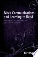 Black Communications and Learning to Read