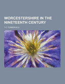 Pdf Worcestershire in the Nineteenth Century