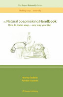 The Natural Soapmaking Handbook