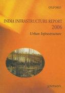 India Infrastructure Report 2006