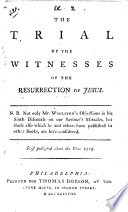 The trial of the witnesses of the resurrection of Jesus  etc  By Thomas Sherlock Book
