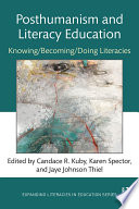 Posthumanism and Literacy Education