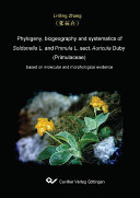 Phylogeny  biography and systematics of Soldanella L  and Primula L  sect  Auricula Duby  Primulaceae  based on molecular and morphological evidence