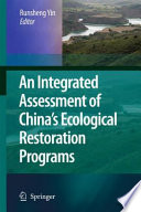 An Integrated Assessment Of China S Ecological Restoration Programs Book PDF