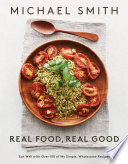 Real Food  Real Good