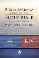 Bíblia Sagrada Edição Bilíngue — Holy Bible Bilingual Edition (RC - KJV)
