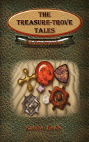 The Treasure-Trove Tales at the Gazebo ebook