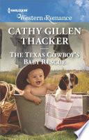 The Texas Cowboy s Baby Rescue