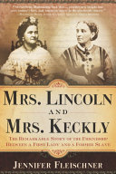 Mrs. Lincoln and Mrs. Keckly Pdf/ePub eBook
