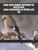 Study Guide Student Workbook for Bird by Bird Some Instructions on Writing and Life