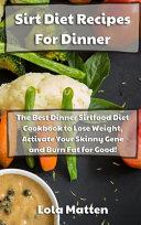 Sirt Diet Recipes for Dinner