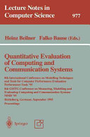 Quantitative Evaluation of Computing and Communication Systems