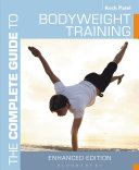 The Complete Guide to Bodyweight Training