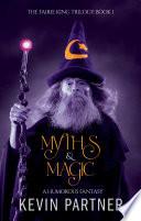 Myths and Magic  A Humorous Fantasy