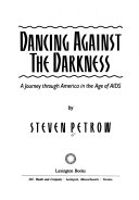Dancing Against The Darkness