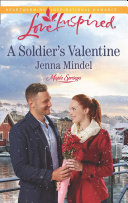 A Soldier s Valentine  Mills   Boon Love Inspired   Maple Springs  Book 2