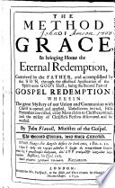 The Method Of Grace In Bringing Home The Eternal Redemption The Second Edition Very Much Corrected