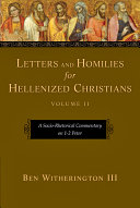 Letters and Homilies for Hellenized Christians