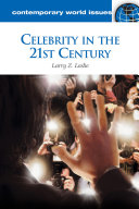Celebrity in the 21st Century  A Reference Handbook
