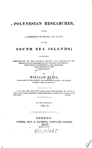 Read Online Polynesian Researches, During a Residence of Nearly Six Years in the South Sea Islands Full Book