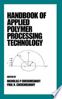 Handbook of Applied Polymer Processing Technology
