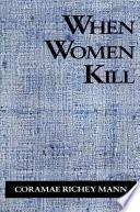 When Women Kill