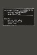 International Handbook on Social Work Theory and Practice