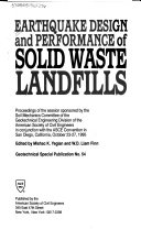 Earthquake Design and Performance of Solid Waste Landfills