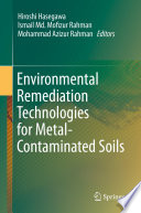 Environmental Remediation Technologies for Metal Contaminated Soils
