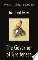 The Governor of Greifensee (Swiss-German Classics)