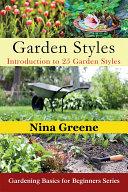 Garden Styles: Introduction to 25 Garden Styles