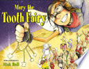 Mary The Tooth Fairy