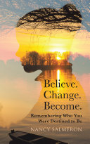 Believe  Change  Become