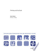 Printing and the Book: Oxford Bibliographies Online Research Guide