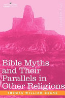 Bible Myths and Their Parallels in Other Religions Pdf/ePub eBook