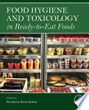 """Food Hygiene and Toxicology in Ready-to-Eat Foods"" by Parthena Kotzekidou"