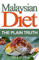 Malaysian Diet The Plain Truth Um Press