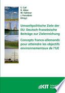 Concepts franco-allemands pour atteindre les objectifs environnementaux de l'UE