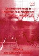 Contemporary Issues in Economics and Econometrics
