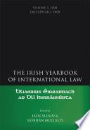 The Irish Yearbook of International Law  Volume 3  2008
