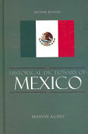 Historical Dictionary of Mexico