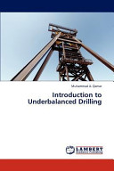 Introduction to Underbalanced Drilling