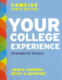 Your College Experience, Concise Tenth Edition